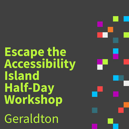 Centre for Accessibility Escape the Accessibility Island Workshop artwork